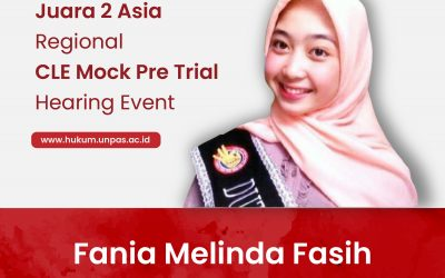Fania Melinda Fasih, Mahasiswa FH Unpas Runner Up Asia Regional CLE Pre Mock Trial